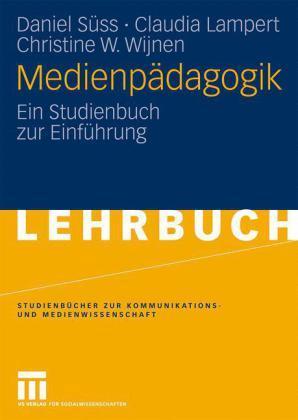 Medienpädagogik – Ein Studienbuch zur Einführung