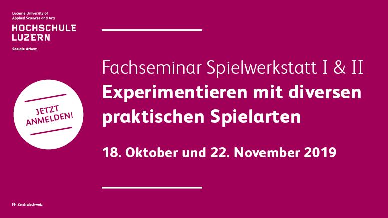 Hochschule Luzern hslu Fachseminar Spielwerkstatt