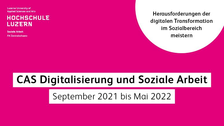 CAS Digitalisierung und Soziale Arbeit - Hochschule Luzern hslu