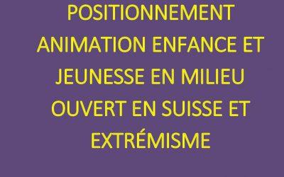 Document de positionnement : L'animation enfance et jeunesse en milieu ouvert et extrémisme